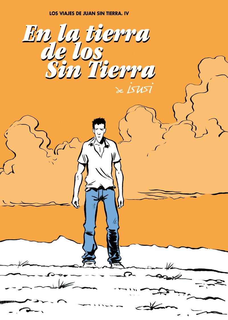 EN LA TIERRA DE LOS SIN TIERRA: portada