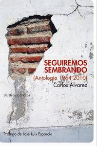 Seguiremos sembrando (antología 1964-2010): portada
