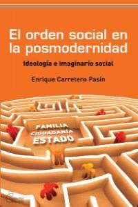 ORDEN SOCIAL EN LA POSMODERNIDAD,EL: portada