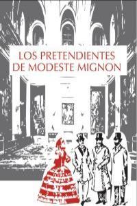 LOS PRETENDIENTES DE MODESTE MIGNON: portada