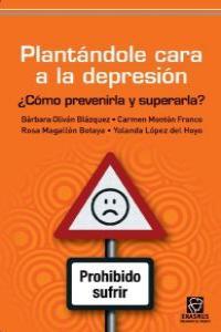 PLANTÁNDOLE CARA A LA DEPRESIÓN: portada