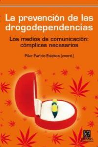 LA PREVENCIÓN DE LAS DROGODEPENDENCIAS: portada