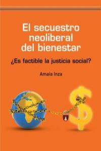 EL SECUESTRO NEOLIBERAL DEL BIENESTAR: portada