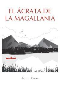 EL ÁCRATA DE LA MAGALLANIA: portada