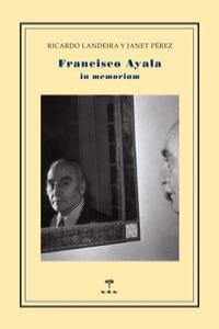 Francisco Ayala.In memoriam: portada