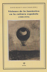 VISIONES DE LO FANTASTICO EN LA CULTURA ESPAÑOLA: portada