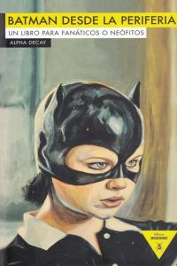 BATMAN DESDE LA PERIFERIA: portada