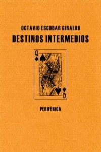 DESTINOS INTERMEDIOS: portada
