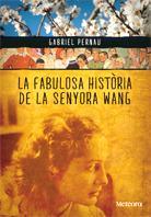 Fabulosa història de la senyora Wang, La: portada