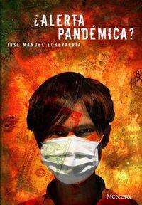 ¿Alerta pandémica?: portada