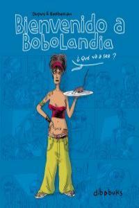 BIENVENIDO A BOBOLANDIA: portada
