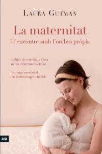 LA MATERNITAT I L'ENCONTRE AMB L'OMBRA PRÒPIA: portada