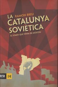 CATALUNYA SOVIETICA,LA - CAT: portada