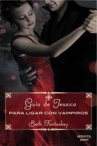 Guía de Jessica para ligar con vampiros: portada