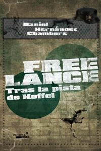 Free Lance. Tras la pista de Hoffel.: portada