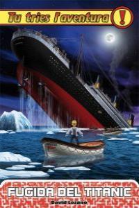 Fugida del Titanic: portada