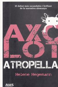 AXOLOT ATROPELLAT - CAT: portada