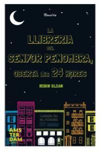 LLIBRERIA DEL SENYOR PENOMBRA OBERTA LES 24 HORES, LA: portada