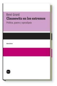 CLAUSEWITZ EN LOS EXTREMOS: portada
