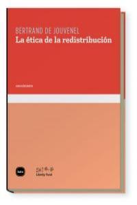 ETICA DE LA REDISTRIBUCION,LA: portada