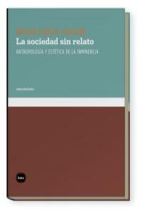 SOCIEDAD SIN RELATO,LA: portada