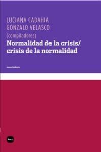 Normalidad de la crisis/crisis de la normalidad: portada
