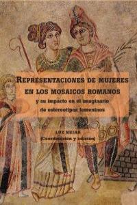 REPRESENTACIONES DE MUJERES EN LOS MOSAICOS ROMANOS: portada