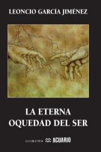 ETERNA OQUEDAD DEL SER,LA: portada