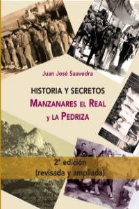 HISTORIA Y SECRETOS MANZANARES EL REAL Y LA PEDRIZA 2ªED: portada