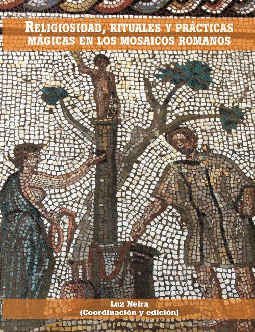 Religiosidad, rituales  y prácticas mágicas en los mosaicos: portada