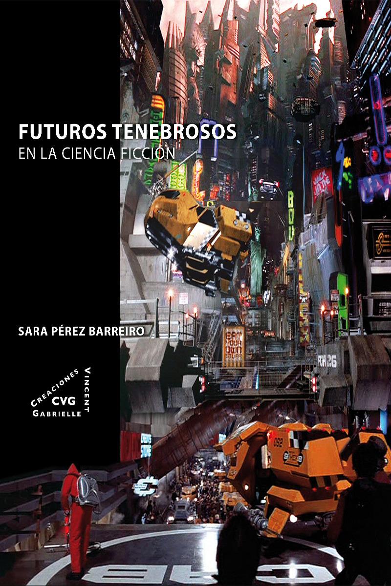 FUTUROS TENEBROSOS EN LA CIENCIA FICCIÓN: portada