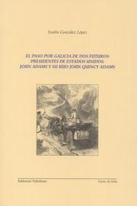 PASO POR GALICIA DE DOS FUTUROS PRESIDENTES DE EE.UU,EL: portada