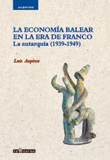 ECONOMIA BALEAR EN LA ERA DE FRANCO,LA: portada