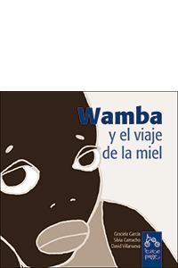 WAMBA Y EL VIAJE DE LA MIEL: portada