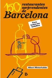 150 RESTAURANTES SORPRENDENTES DE BARCELONA 3ªED: portada