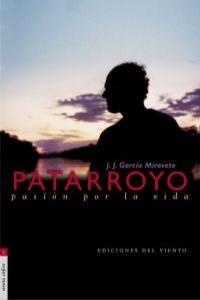 PATARROYO. PASION POR LA VIDA: portada