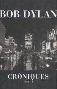 BOB DYLAN CRONIQUES 1 - CAT: portada