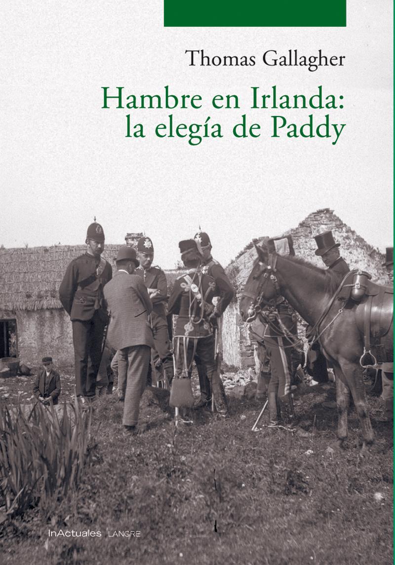 HAMBRE EN IRLANDA: LA ELEGIA DE PADDY: portada