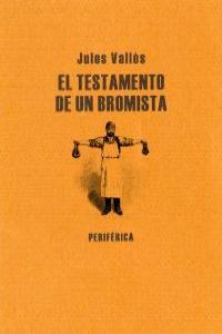 TESTAMENTO DE UN BROMISTA,EL: portada