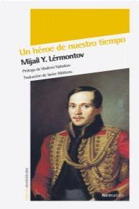 UN HEROE DE NUESTRO TIEMPO (3ª edición): portada