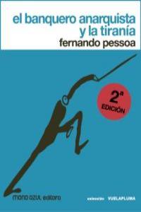 EL BANQUERO ANARQUISTA Y LA TIRANIA (2ªedición): portada