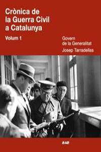 CRÒNICA DE LA GUERRA CIVIL A CATALUNYA. VOLUM 1: portada