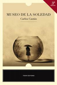 MUSEO DE LA SOLEDAD (3ª EDICIÓN): portada