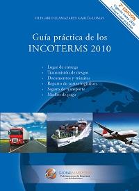 Guía práctica de los Incoterms 2010 - Segunda Edición: portada
