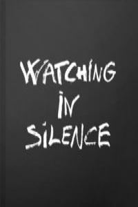 WATCHING IN SILENCE: portada