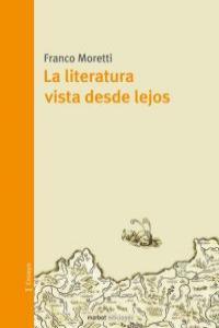 La literatura vista desde lejos: portada