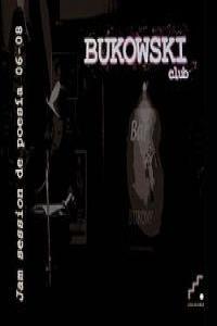 Bukowski Club. Jam session de poesía 06-08: portada