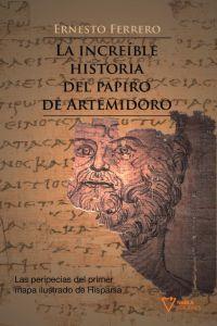 LA INCREIBLE HISTORIA DEL PAPIRO DE ARTEMIDORO: portada