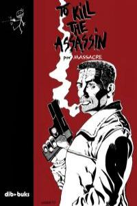 TO KILL THE ASSASSIN: portada