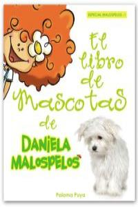 LIBRO DE MASCOTAS DE DANIELA MALOSPELOS,EL: portada